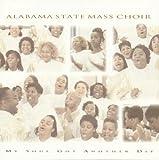 My Soul Got Another Dip - Alabama State Mass Choir