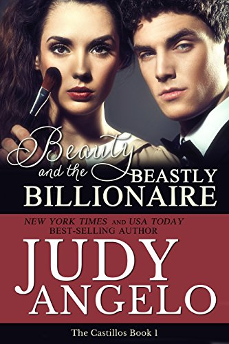 It's a brutal battle of will and wits, and all bets are off…  Free Sample of Judy Angelo's Beauty and the Beastly Billionaire