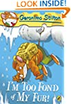 Geronimo Stilton: I'm Too Fond of My...