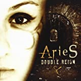 Double Reign by Aries (2010-11-30)
