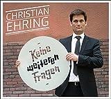 Christian Ehring �Keine weiteren Fragen� bestellen bei Amazon.de