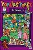 echange, troc Les Copains de la forêt - La fanfare