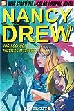 Nancy Drew #20: High School Musical Mystery (Nancy Drew Graphic Novels: Girl Detectiv)
