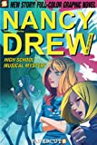 img - for Nancy Drew #20: High School Musical Mystery (Nancy Drew Graphic Novels: Girl Detective) book / textbook / text book
