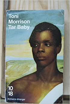 essays on tar baby by toni morrison Free papers and essays on sula by toni morrison we provide free model essays on literature: sula, the dewey's, tar baby, and young married couples.