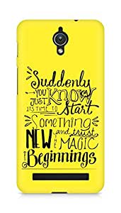 AMEZ start something new and the magic begins Back Cover For Asus Zenfone C ZC451CG