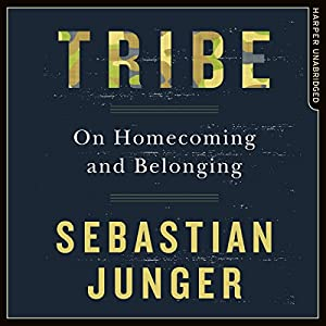 Tribe: On Homecoming and Belonging Hörbuch