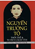 Nguyen Truong To: Thoi The va Tu Duy Cach Tan