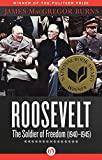 Picture Of Roosevelt: The Soldier of Freedom: 1940-1945 Review