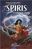 Spiris le Faiseur de Foudre par Pierre-Louis Besombes