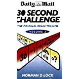 "The ""Daily Mail"" 30 Second Challenge: v. 2by Norman D Lock"