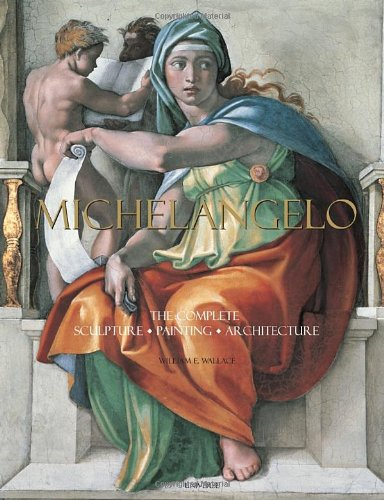 Michelangelo: The Complete Sculpture, Painting,