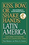 Kiss, Bow, Or Shake Hands, Latin Amer...