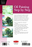 Oil Painting Step by Step (Artists Library Series)