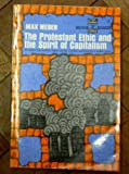 Protestant Ethic and the Spirit of Capitalism (0684164892) by Weber, Max