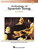 Anthology of Spanish Song - Low Voice (The Vocal Library Series) (0634029614) by Walters, Richard
