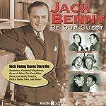 Jack Benny: Be Our Guest | Jack Benny