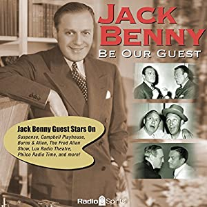 Jack Benny: Be Our Guest Radio/TV Program