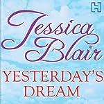 Yesterday's Dreams | Jessica Blair