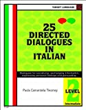 img - for 25 Directed Dialogues in Italian, Level 2 Intermediate (Italian Edition) book / textbook / text book