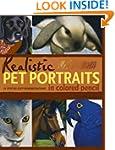 Realistic Pet Portraits in Colored Pe...