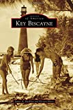 Key Biscayne (Images of America)