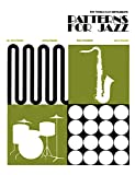 img - for Patterns for Jazz -- A Theory Text for Jazz Composition and Improvisation: Treble Clef Instruments book / textbook / text book