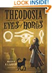 Theodosia and the Eyes of Horus (The...