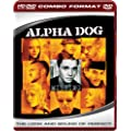 Alpha Dog [HD DVD]