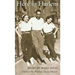Here in Harlem: Poems in Many Voices | Walter Dean Myers