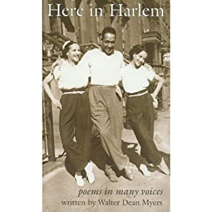 Here in Harlem: Poems in Many Voices | [Walter Dean Myers]