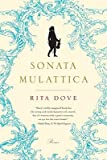 img - for Sonata Mulattica: A Life in Five Movements and a Short Play   [SONATA MULATTICA] [Paperback] book / textbook / text book