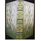 Marry Me / John Updike [Hardcover - Illustrated / Barbard Fox] --- Franklin Library Limited 1st EDITIONby John Updike