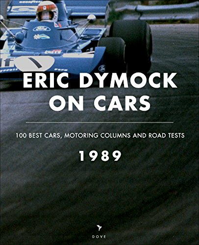 eric-dymock-on-cars-1989-100-best-cars-motoring-columns-and-road-tests-english-edition