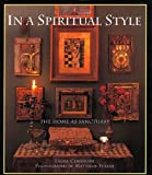 img - for In a Spiritual Style: The Home As Sanctuary book / textbook / text book