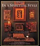 In a Spiritual Style: The Home As San...