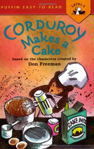 Corduroy Makes a Cake (Puffin Easy-to-Read)