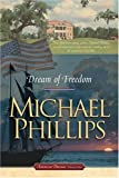 Dream of Freedom (American Dreams, Book 1)