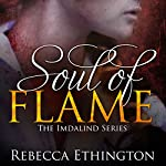 Soul of Flame: Imdalind, Book 4 | Rebecca Ethington
