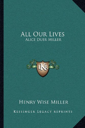 All Our Lives: Alice Duer Miller