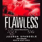 Flawless   Joshua Spanogle