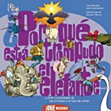 img - for por que esta trompudo el elefante?/ Why Are Elephants Nosy?: Y Otras Curiosidades De Los Animales a La Hora De Comer / And other curiosities of ... Bestias! / What Beasts!) (Spanish Edition) book / textbook / text book