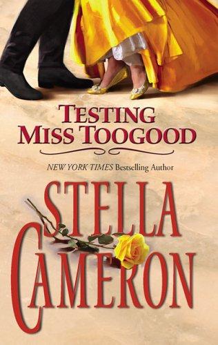 Testing Miss Toogood, STELLA CAMERON