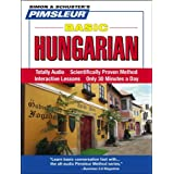 Hungarian, Basic: Learn to Speak and Understand Hungarian with Pimsleur Language Programs
