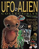Ufo & Alien Collectibles Price Guide: Price Guide