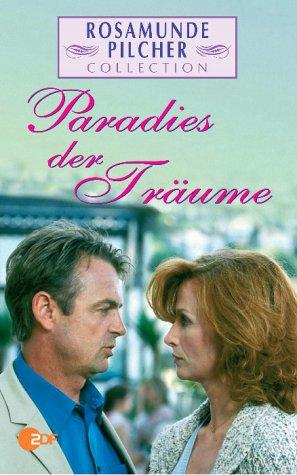Rosamunde Pilcher: Paradies der Träume [VHS]