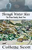 Through Winter Skies: The Evans Family, Book Two
