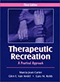 img - for Therapeutic Recreation: A Practical Approach book / textbook / text book