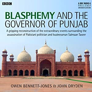 Blasphemy and the Governor of Punjab | [AudioGO Ltd]