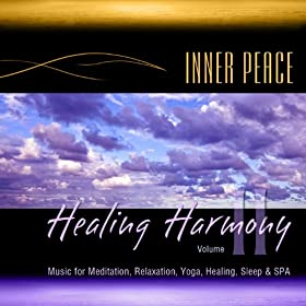 Healing Harmony, Vol. 2 (Music for Meditation, Relaxation, Yoga, Healing, Sleep & Spa)